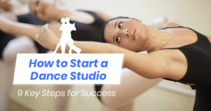 Use this guide to learn how to start a dance studio.