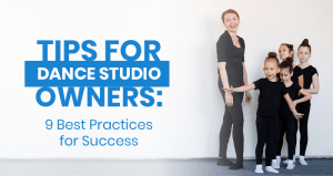 This is the feature image for this article about tips for dance studio owners.