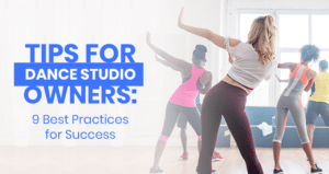 This image serves as the feature image for this article on tips for dance studio owners.