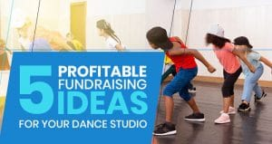 This is the feature image for this article about dance studio fundraising ideas.