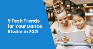 This is the feature image for this article about dance studio tech trends in 2021.