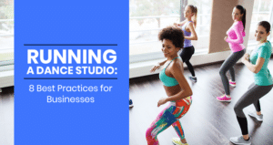 This is the feature image for this article about tips for running a dance studio.