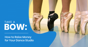 This is the feature image for this article about raising money for your dance studio.